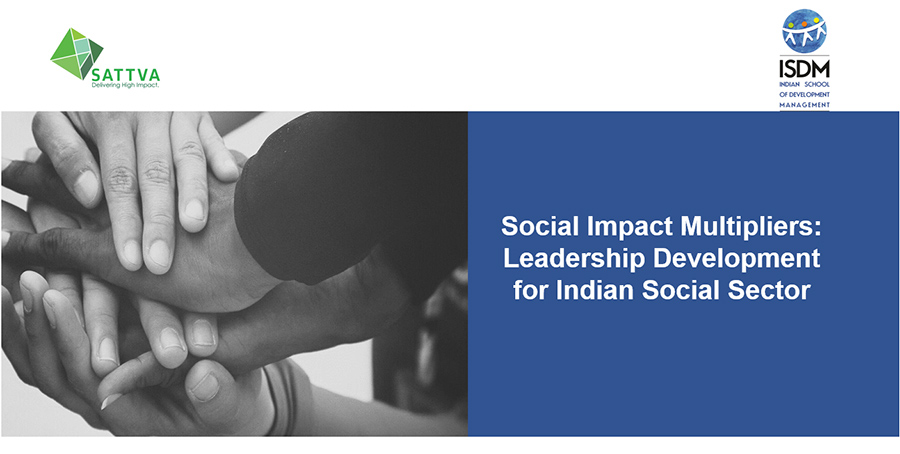 Social Impact Multipliers: Leadership development for Indian Social sector